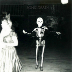 SONIC DEATH SONIC DEATH