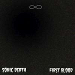 SONIC DEATH 1st BLOOD