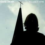SONIC DEATH BALLADA O WETRE (Single)