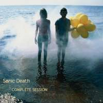 SONIC DEATH COMPLETE SESSION