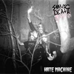 SONIC DEATH HATE MACHINE