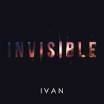IVAN Invisible (Single)