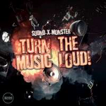 Sound-X-Monster Turn the Music Loud! (Single)