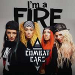 Combat Cars I'm a Fire (Single)