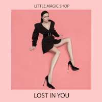 Little Magic Shop Lost In You (EP)
