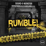 Sound-X-Monster Rumble! (The Ultimate Single Remixes)