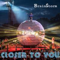 BrainStorm Closer to You (EP)