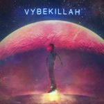 VYBEKILLAH mkr19 (Single)