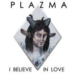 Plazma I Believe In Love (Single)