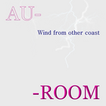 AU ROOM Wind from other Coast